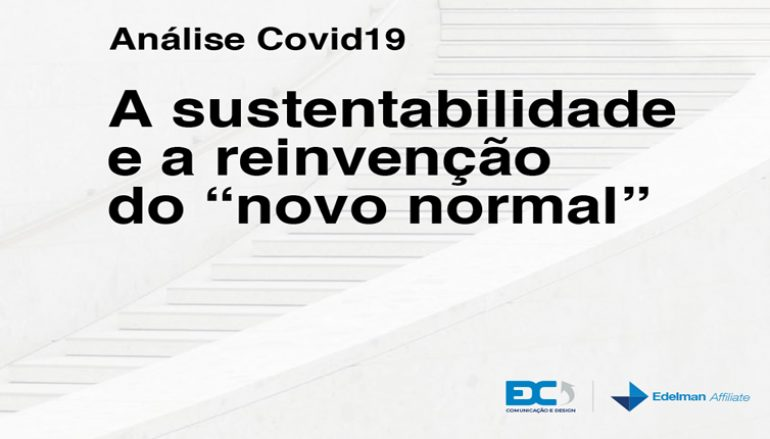 "A sustentabilidade e a reinvenção do ""novo normal"""